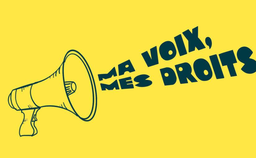 Ma Voix, Mes Droits…